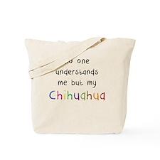No One Understands Tote Bag
