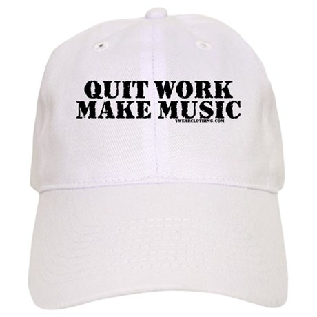 Quit Work, Make Music Cap