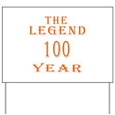 100 year birthday designs Yard Sign