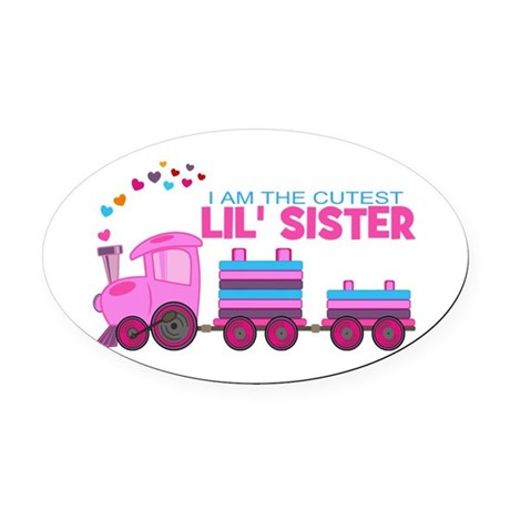 Cutest Lil Sister Train Oval Car Magnet