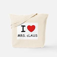 I love mrs. Claus Tote Bag