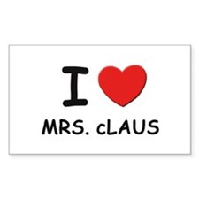 I love mrs. Claus Rectangle Decal