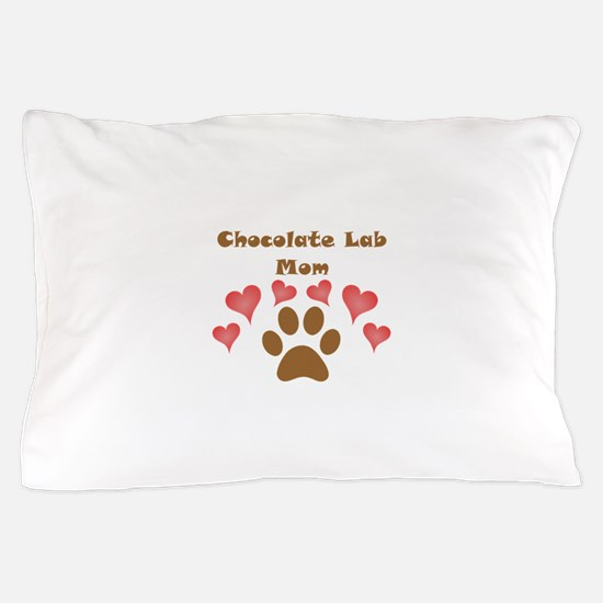 Chocolate Lab Mom Pillow Case