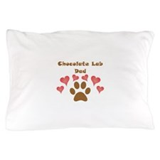 Chocolate Lab Dad Pillow Case
