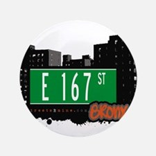 "E 167 St 3.5"" Button"