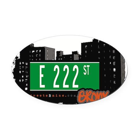 E 222 St Oval Car Magnet