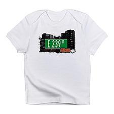 E 239 St Infant T-Shirt