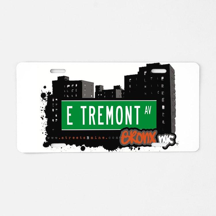 E Tremont Ave Aluminum License Plate