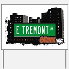 E Tremont Ave Yard Sign
