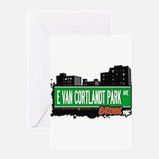 E VAN CORTLANDT PARK Greeting Card