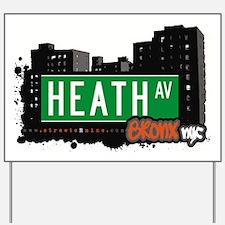 Heath Ave Yard Sign
