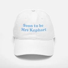 Soon to be Mrs Kephart Baseball Baseball Cap