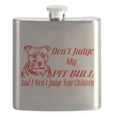 DONT JUDGE MY PIT BULL Flask