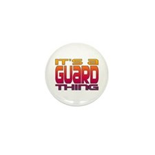 It's a Guard Thing Mini Button (10 pack)