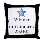 The GullibIlity Award - Throw Pillow