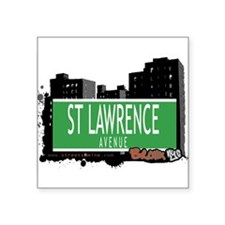 "ST LAWRENCE AVENUE, BRONX, NYC Square Sticker 3"" x"
