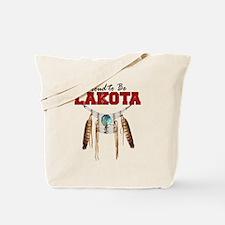 Proud to be Lakota Tote Bag