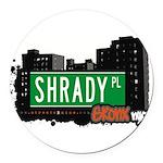 Shrady Pl Round Car Magnet