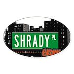 Shrady Pl Sticker (Oval 10 pk)
