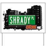 Shrady Pl Yard Sign