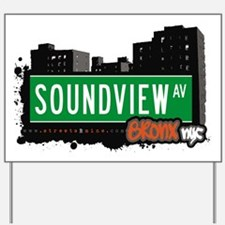 Soundview Ave Yard Sign