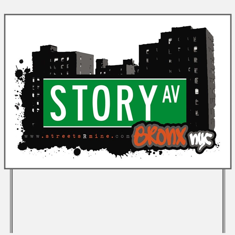 Story Ave Yard Sign