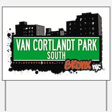 VAN CORTLANDT PARK S Yard Sign