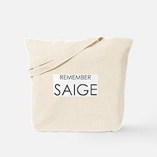 Remember Saige Tote Bag