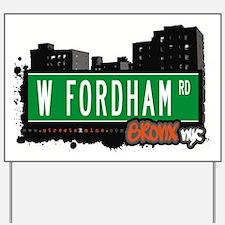 W Fordham Rd Yard Sign