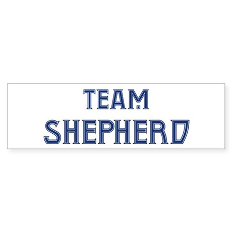 Team Shepherd Bumper Sticker