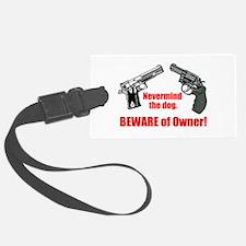 Beware of Owner! Luggage Tag