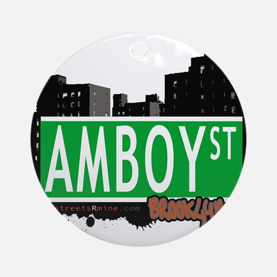 AMBOY street, Brooklyn, NYC Ornament (Round)