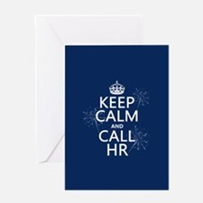 Keep Calm and Call H.R. Greeting Card