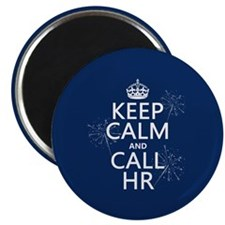 Keep Calm and Call H.R. Magnet