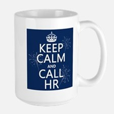 Keep Calm and Call H.R. Large Mug