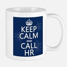 Keep Calm and Call H.R. Mug