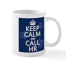 Keep Calm and Call H.R. Small Mug