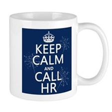 Keep Calm and Call H.R. Small Mug