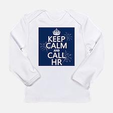 Keep Calm and Call H.R. Long Sleeve Infant T-Shirt