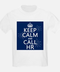 Keep Calm and Call H.R. T-Shirt