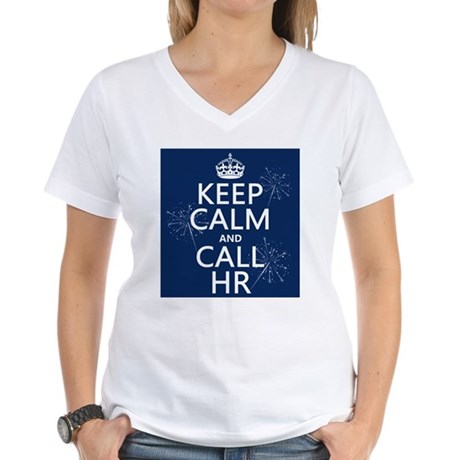 Keep Calm and Call H.R. Women's V-Neck T-Shirt