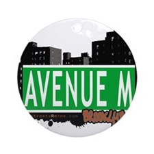 Avenue M, Brooklyn, NYC Ornament (Round)