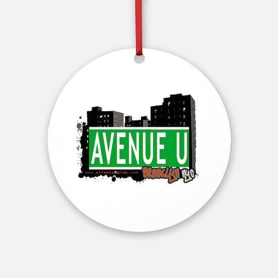 Avenue U, Brooklyn, NYC Ornament (Round)