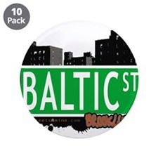 "Baltic street, BROOKLYN, NYC 3.5"" Button (10 pack)"
