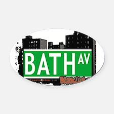 Bath avenue, BROOKLYN, NYC Oval Car Magnet