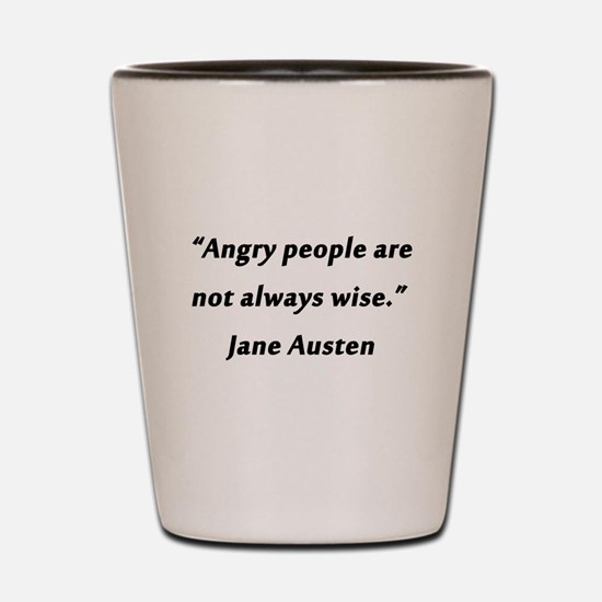 Austen - Angry People Shot Glass
