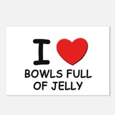 I love bowls full of jelly Postcards (Package of 8