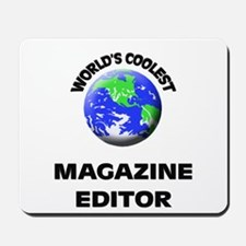World's Coolest Magazine Features Editor Mousepad