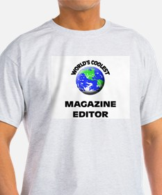 World's Coolest Magazine Features Editor T-Shirt