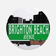 Brighton Beach avenue, BROOKLYN, NYC Ornament (Rou